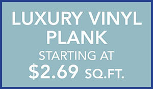 Luxury vinyl plank starting at $2.69 sq.ft.